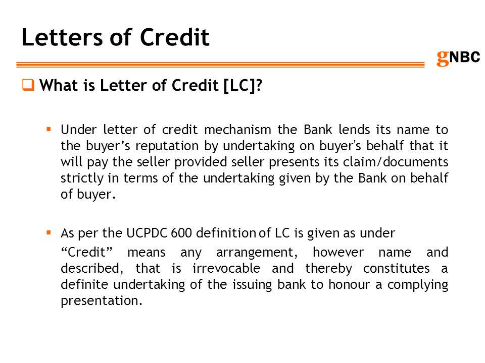 Letters of Credit What is Letter of Credit [LC]